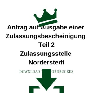 Antrag auf Ausgabe einer Zulassungsbescheinigung Teil 2 Zulassungsstelle Norderstedt