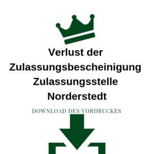 Verlust der Zulassungsbescheinigung Zulassungsstelle Norderstedt